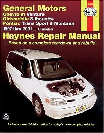 Chevrolet Venture Oldsmobile Silhouette Pontiac Trans Sport and Montana: Automotive Repair Manual 1997-2001