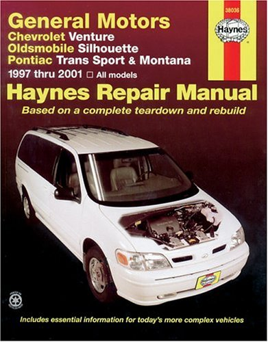 Chevrolet Venture Oldsmobile Silhouette Pontiac Trans Sport and Montana: Automotive Repair Manual…
