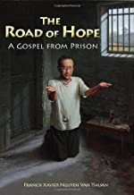 The Road of Hope: A Gospel from Prison (New Edition) (Comtemporary Spirituality)