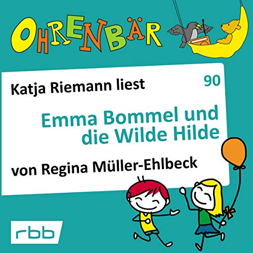 Emma Bommel und die Wilde Hilde  By  cover art