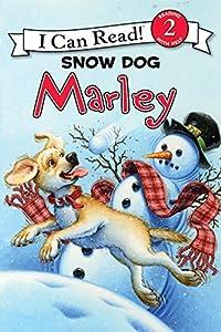 Marley: Snow Dog Marley (I Can Read Level 2)