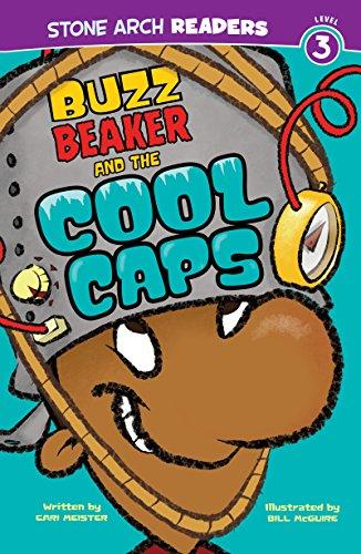 Buzz Beaker and the Cool Caps (Buzz Beaker Books) (English Edition)