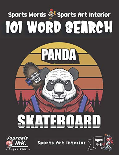 Sports Word Search Book for Kids Ages 4-8: 101 Puzzle Pages. Sports Words and Art Interior. SUPER KIDZ. Skateboard Panda Bear.