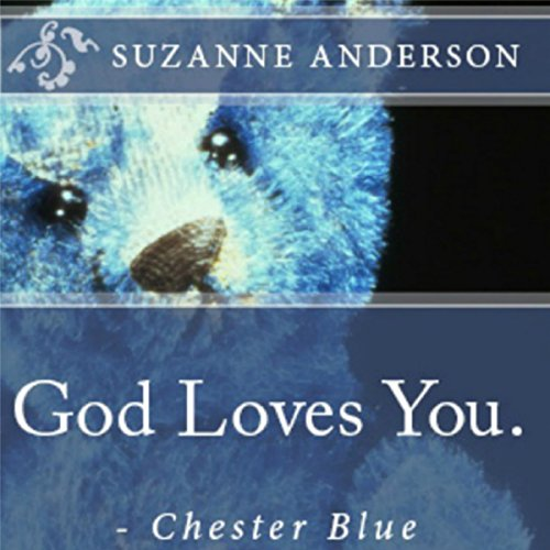 God Loves You. - Chester Blue audiobook cover art