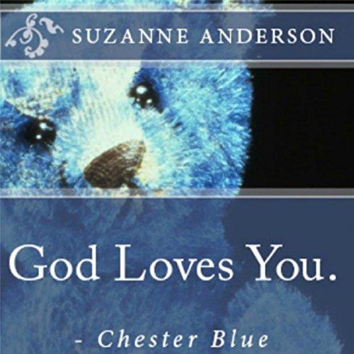 God Loves You. - Chester Blue audiobook cover art
