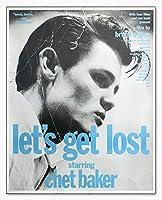 ポスター ブルース ウェーバー Let s Get Lost Chet Baker 1989