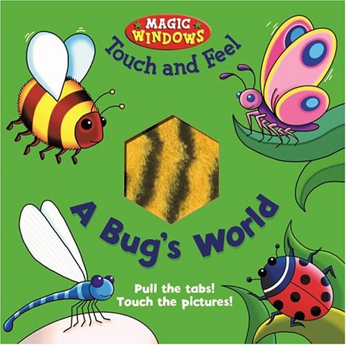 Bug's World Touch and Feel (MAGIC WINDOWS TOUCH AND FEEL)