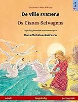 De ville svanene - Os Cisnes Selvagens (norsk - portugisisk): Tospråklig barnebok etter et eventyr av Hans Christian Andersen (Sefa Bildebøker På to Språk)