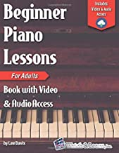 Best Beginner Piano Lessons for Adults Book: with Online Video & Audio Access Review