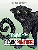 The Tail of a Black Panther!