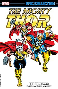 Thor Epic Collection: The Thor War (Thor (1966-1996)) by [Tom DeFalco, Ron Frenz, Roy Thomas, Pat Olliffe, Herb Trimpe, Geof Isherwood]