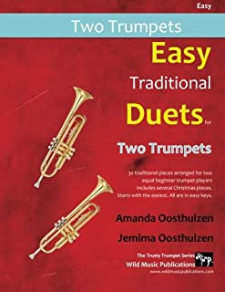 Easy Traditional Duets for Two Trumpets: 32 traditional melodies from around the world arranged especially for two beginner trumpet players.