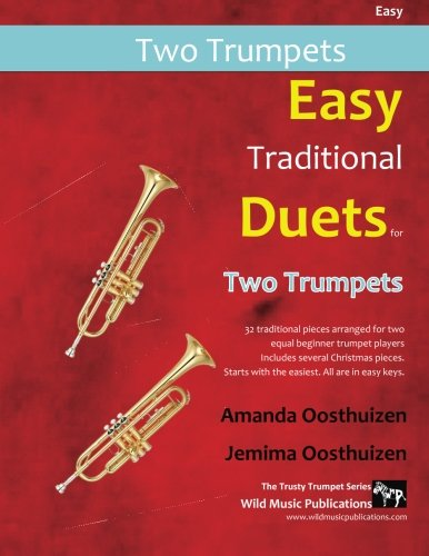 Easy Traditional Duets for Two Trumpets: 32 traditional melodies from...