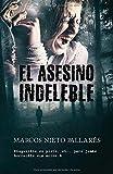 EL ASESINO INDELEBLE: (Ganadora del...