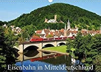 Eisenbahn in Mitteldeutschland (Wandkalender 2022 DIN A3 quer): Monatskalender mit 12 Eisenbahnbildern aus Mitteldeutschland mit Motiven aus den 4 Jahreszeiten (Monatskalender, 14 Seiten )