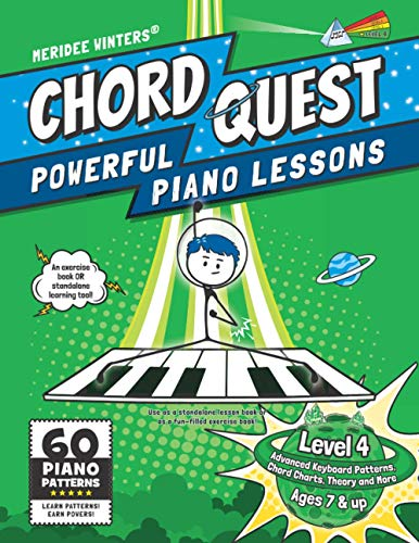 Chord Quest Powerful Piano Lessons Level 4: Advanced Keyboard Patterns, Chord Charts, Theory and More (Meridee Winters Chord Quest, Band 4)