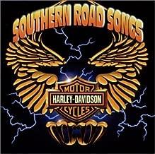 Harley Davidson Southern Road Songs