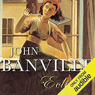Eclipse                   By:                                                                                                                                 John Banville                               Narrated by:                                                                                                                                 Bill Wallis                      Length: 7 hrs and 57 mins     6 ratings     Overall 3.8