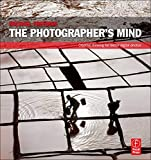 The Photographer's Mind - Digital Photography Book