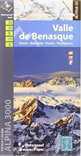 Valle de Benasque. Aneto, Maladeta, Posets, Perdiguero. Escala 1:40.000. Impermeable. Editorial Alpina. (Mapa Y Guia Excursionista)