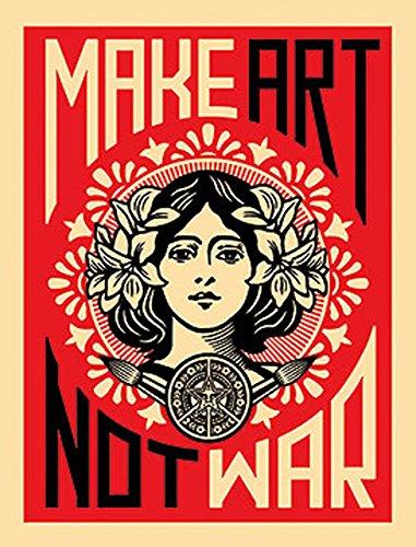 Make Art not War Shepard Fairey anti War Sign novelty Print poster 45.7x 61