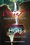 Your Secret to the Fountain of Youth: What They Don't Want You Know