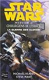 La guerre des clones : Les chirurgiens de l'espace