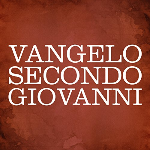 Vangelo secondo Giovanni [The Gospel of John] audiobook cover art