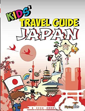 Kids Travel Guide - Japan: The fun way to discover Japan - especially for kids: Volume 35