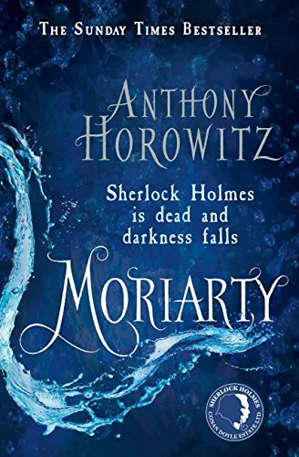 Moriarty (Sherlock Holmes Novel Book 2) (English Edition)