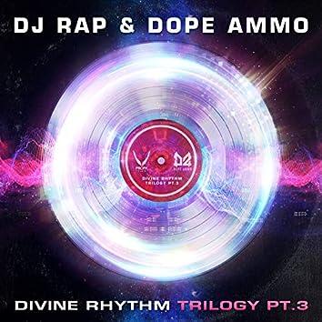 Divine Rhythm Trilogy, Pt. 3 (Ravers Remix)