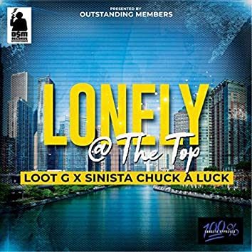 Lonely @ the Top (feat. Sinista Chuck a Luck)