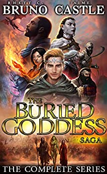 The Buried Goddess Saga: The Complete Series: (An Epic Fantasy Boxed Set: Books 1-6) by [Rhett C. Bruno, Jaime Castle]