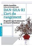 Dan-sha-ri - Ne garder que le nécessaire et trouver le bonheur - Marabout - 04/10/2017