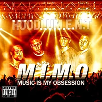M.I.M.O (Music Is My Obsession)