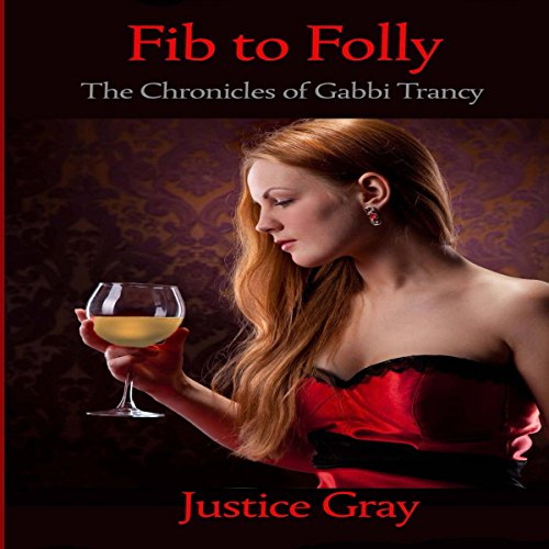 Fib to Folly audiobook cover art