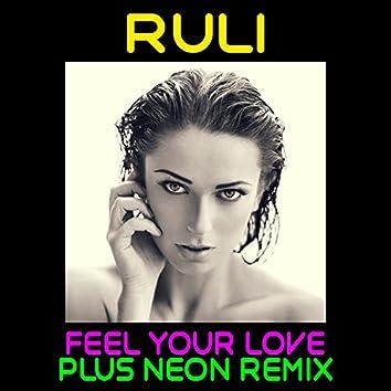 Feel Your Love (Plus Neon Remix)