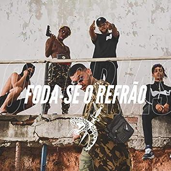 Foda-se O Refrão (feat. Contente, Suavmxnrx, Jack'z & Caosboy)