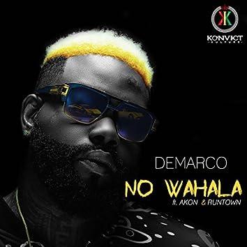 No Wahala (feat. AKON & RUNTOWN)