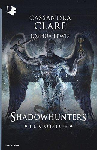 Il codice. Shadowhunters