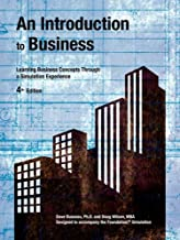 An Introduction to Business 4th Edition: Learning Business Concepts Through a Simulation Experience