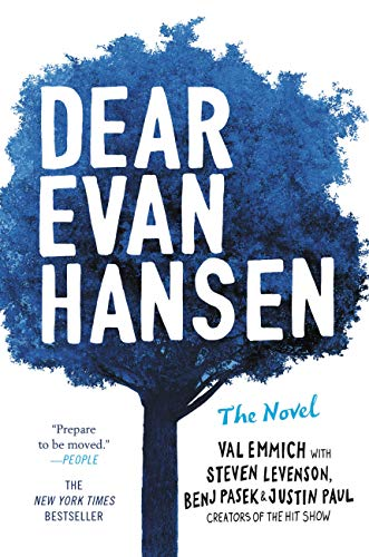 Dear Evan Hansen: The Novel by [Val Emmich, Steven Levenson, Benj Pasek, Justin Paul]