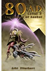 80AD - The Tekhen of Anuket (Book 3) Kindle Edition