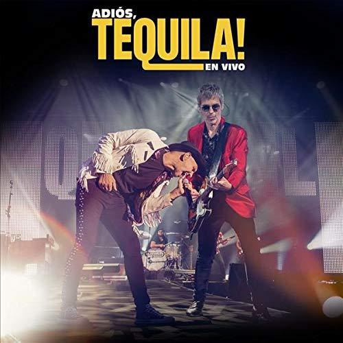 Adiós Tequila! En Vivo