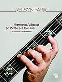 Harmonia aplicada ao Violão e à Guitarra: Técnicas em Chord Melody