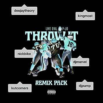 Throw It Remixes