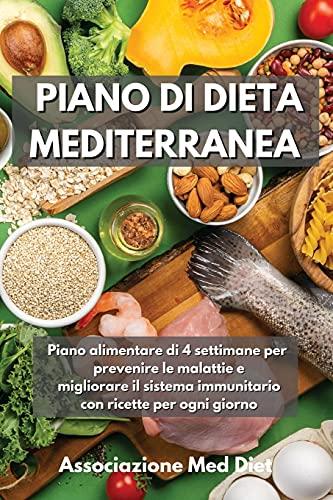 Piano di Dieta Mediterranea: Piano alimentare di 4...