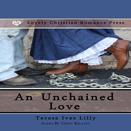 An Unchained Love audiobook cover art