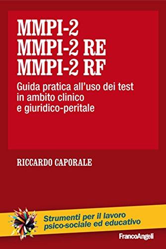 MMPI-2, MMPI-2 RE MMPI-2 RF: Guida pratica all'uso dei test in ambito...
