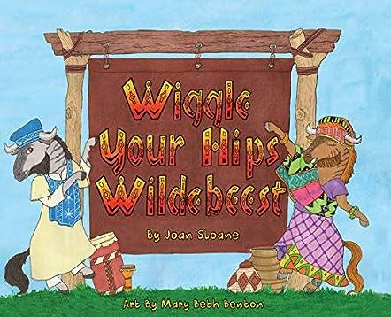 Wiggle Your Hips Wildebeest